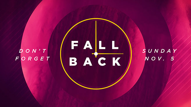 Fall Back - Sunday, November 5