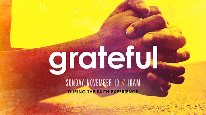 grateful - Sunday, November 19 // 10AM